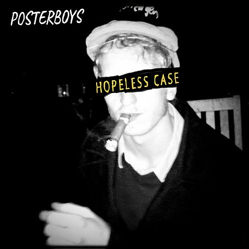 Hopeless Case de The Poster Boys