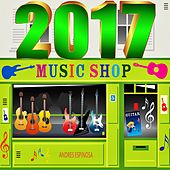 2017 Music Shop von Andres Espinosa