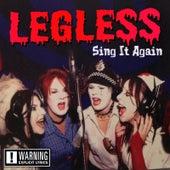 Sing It Again by Legless