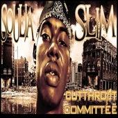 Cutthroat Committee by Soulja Slim