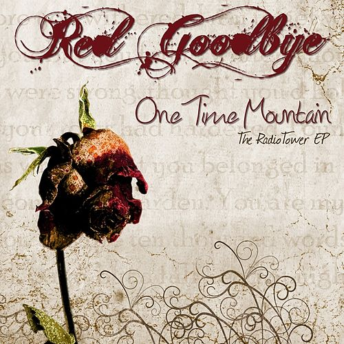 One Time Mountain by Red Goodbye