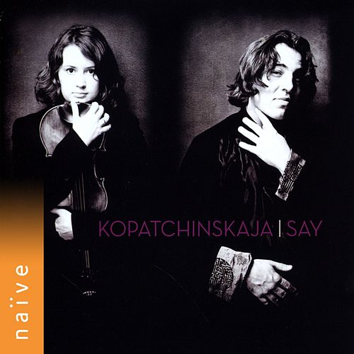 Kopatchinskaja - Say by Fazil Say