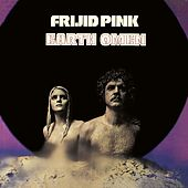 Earth Omen de Frijid Pink