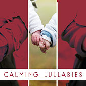 Calming Lullabies – Soft Music to Relax, No More Crying, Night Sounds for Baby, Peaceful Songs for Child Sleep by White Noise For Baby Sleep
