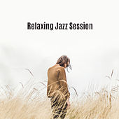 Relaxing Jazz Session – Smooth Piano Jazz, Rest in Restaurant, Coffee Time, Soft Music von Gold Lounge