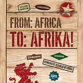 From Africa to Afrika! by Various Artists