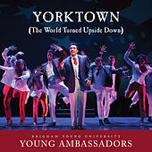 Yorktown (The World Turned Upside Down) [From