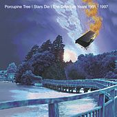 Stars Die (Remaster) von Porcupine Tree
