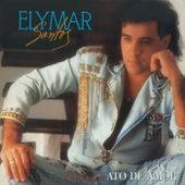 Missão - Ato De Amor de Elymar Santos