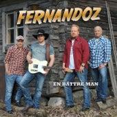 En bättre man von Fernandoz