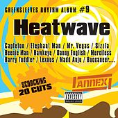 Greensleeves Rhythm Album #9: Heatwave von Various Artists