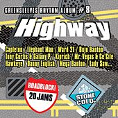 Greensleeves Rhythm Album #8: Highway von Various Artists