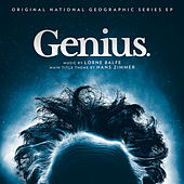 Genius (Original Series Soundtrack EP) by Lorne Balfe