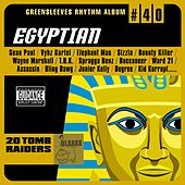 Greensleeves Rhythm Album #40: Egyptian von Various Artists