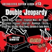 Greensleeves Rhythm Album #13: Double Jeopardy by Various Artists