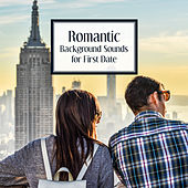 Romantic Background Sounds for First Date – Soft Piano Sounds, Jazz Music for Lovers, Candlelight Dinner von Gold Lounge