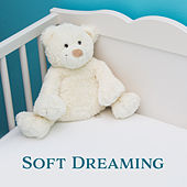 Soft Dreaming – Baby Music, Healing Lullabies for Sleep, Relaxing Therapy at Goodnight, Sweet Dreams, Sleep Music, Calm Nap von Rockabye Lullaby