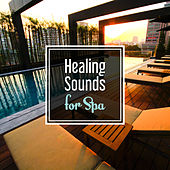 Healing Sounds for Spa – Peaceful Music for Wellness, Deep Massage, Relief, Pure Relaxation, Spa Music, Nature Sounds to Calm Down de Massage Tribe