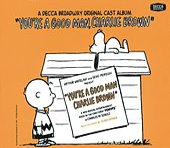 You're a Good Man, Charlie Brown [Original Off-Broadway Cast Bonus Tracks] by Various Artists