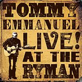 Live! at the Ryman (Live) by Tommy Emmanuel