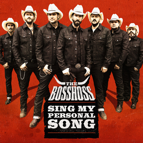 Sing My Personal Song von The Bosshoss