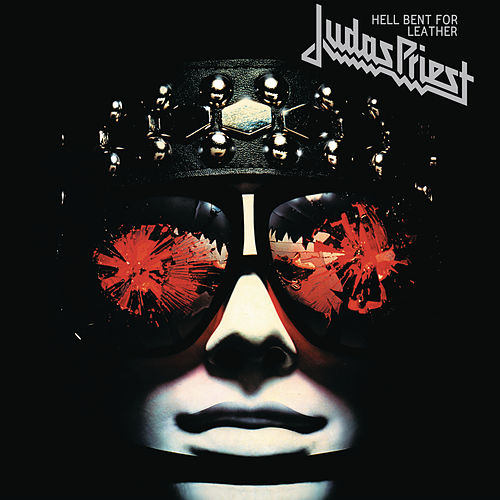 Hell Bent For Leather by Judas Priest