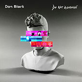 Do Not Revenge by Dan Black