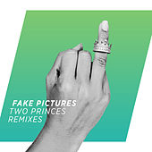 Two Princes (Remixes) by Fake Pictures