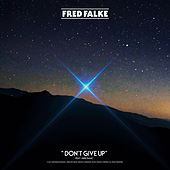 Don't Give Up von Fred Falke