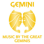 Gemini – Music By The Great Geminis von Various Artists