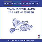 Vaughan Williams: The Lark Ascending (1000 Years Of Classical Music: Volume 85) by Various Artists