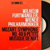 Mozart: Symphonie No. 40 & Petite musique de nuit (Mono Version) by Wilhelm Furtwängler