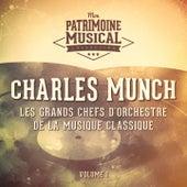 Les grands chefs d'orchestre de la musique classique : Charles Munch, Vol. 1 de Boston Symphony Orchestra