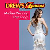 Drew's Famous Modern Wedding Love Songs von The Hit Crew(1)