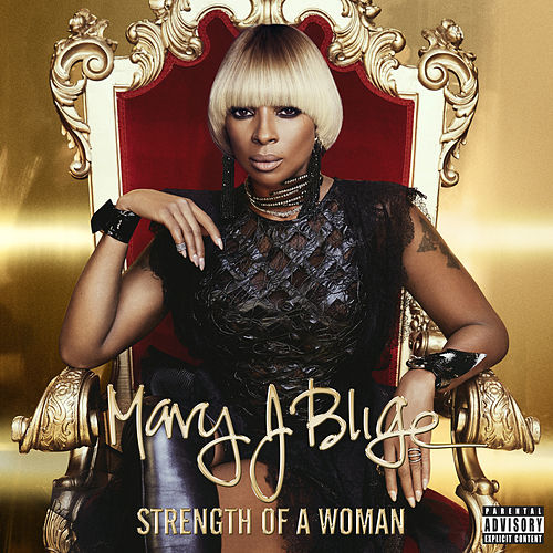 Strength Of A Woman by Mary J. Blige
