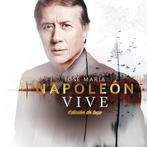 Vive (Edición De Lujo) by José María Napoleón
