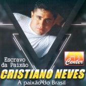 Escravo da Paixão (A Paixão do Brasil) by Cristiano Neves