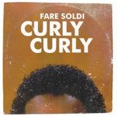 Curly Curly di Fare Soldi