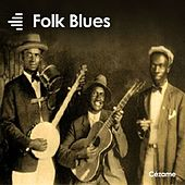 Folk Blues von Various Artists
