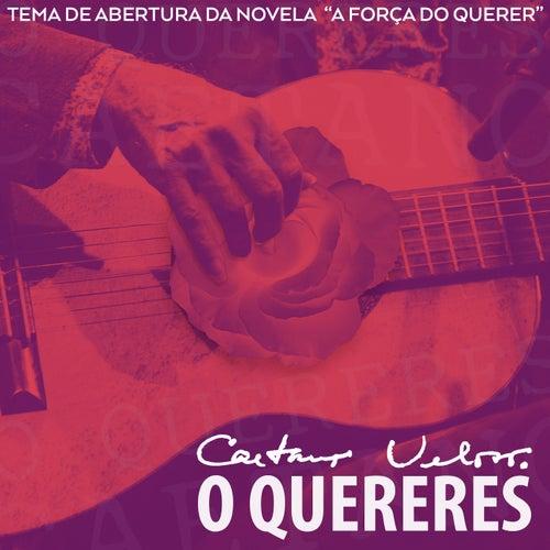 """O Quereres (Tema de Abertura da Novela """"A Força do Querer"""") de Caetano Veloso"""