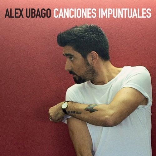 Canciones Impuntuales by Alex Ubago