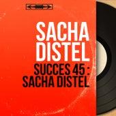 Succès 45 : Sacha Distel (Mono Version) von Sacha Distel