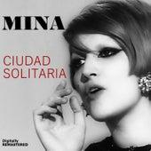 Ciudad Solitaria (Remastered) by Mina
