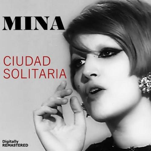 Ciudad Solitaria (Remastered) di Mina