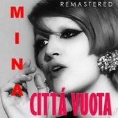 Cittá Vuota (Remastered) di Mina