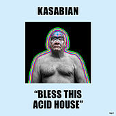 Bless This Acid House van Kasabian