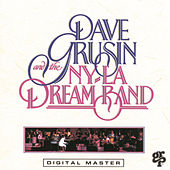 Dave Grusin & The NY-LA Dream Band by Dave Grusin
