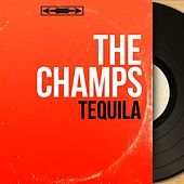 Tequila (Mono Version) by The Champs