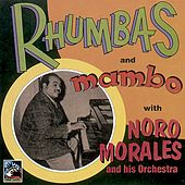 Rhumbas and Mambo by Noro Morales