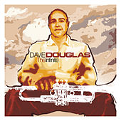 The Infinite by Dave Douglas